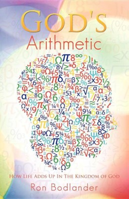 God's Arithmetic  -     By: Ron Bodlander