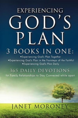 Experiencing God's Plan  -     By: Janet Moroney