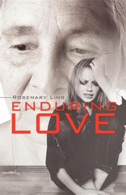 Enduring Love  -     By: Rosemary Ling