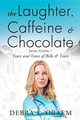 The Laughter, Caffeine & Chocolate Series Volume 1  -     By: Debra L. Graem