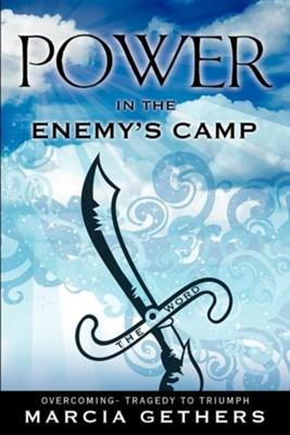 Power in the Enemy's Camp  -     By: Marcia Gethers