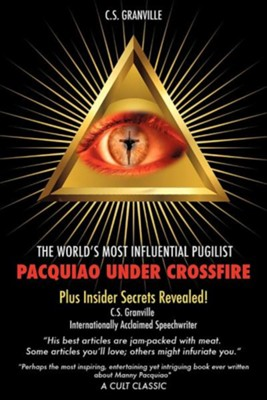Pacquiao Under Crossfire  -     By: C.S. Granville