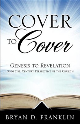 Cover to Cover  -     By: Bryan C. Franklin