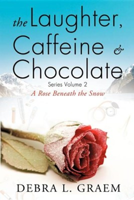 The Laughter, Caffine & Chocolate Volume 2  -     By: Debra L. Graem