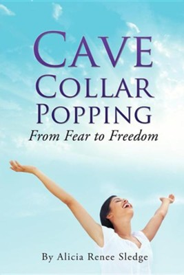 Cave Collar Popping  -     By: Alicia Renee Sledge
