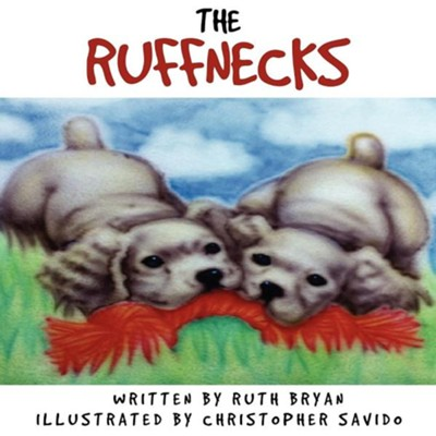 The Ruffnecks  -     By: Ruth Bryan