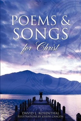 Poems & Songs for Christ  -     By: David L. Rosenthal