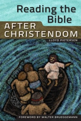 Reading the Bible After Christendom  -     By: Lloyd Pietersen
