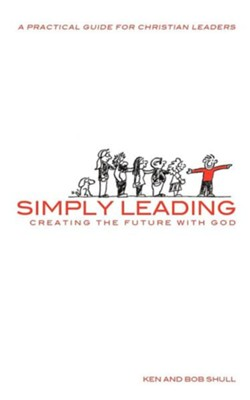 Simply Leading  -     By: Ken Shull, Bob Shull