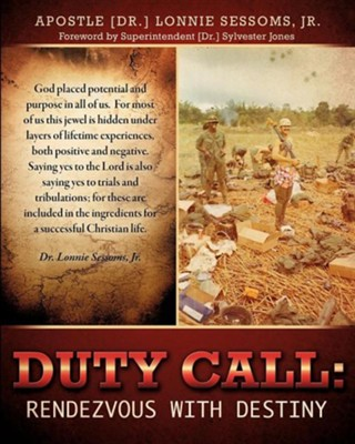 Duty Call: Rendezvous with Destiny  -     By: Apostle Lonnie Sessoms Jr.