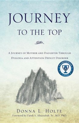 Journey to the Top  -     By: Donna L. Holte