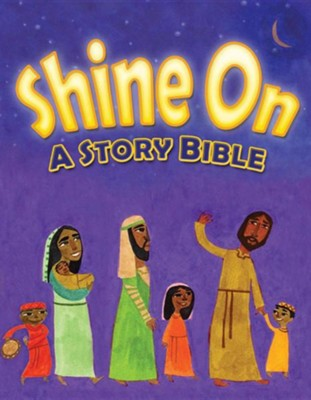 Shine on: A Story Bible  -