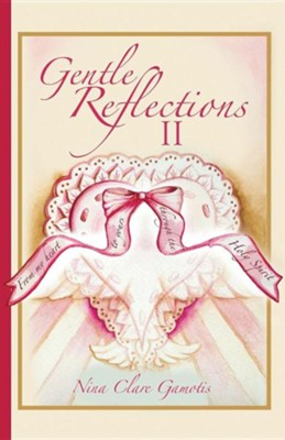 Gentle Reflections II  -     By: Nina Clare Gamotis