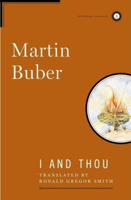 I And Thou   -     By: Martin Buber, Ronald Gregor Smith