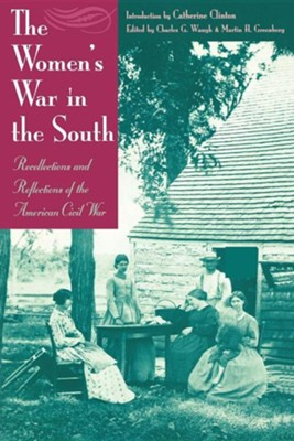 The Women's War in the South                          -     By: Charles Waugh, Martin Greenberg