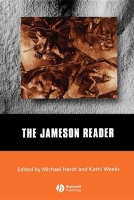 The Jameson Reader  -     Edited By: Michael Hardt, Kathy Weeks     By: Fredric Jameson