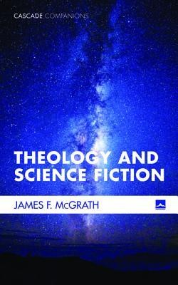 Theology and Science Fiction  -     By: James F. McGrath