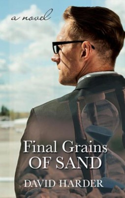 Final Grains of Sand  -     By: David Harder