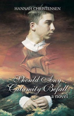 Should Any Calamity Befall  -     By: Hannah Christensen