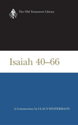 Isaiah 40-66: Old Testament Library [OTL] (Hardcover)   -     By: Claus Westermann