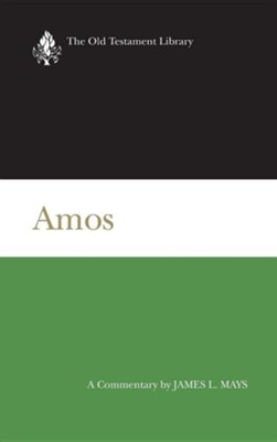 Amos: Old Testament Library [OTL] (Hardcover)   -     By: J.L. Mays