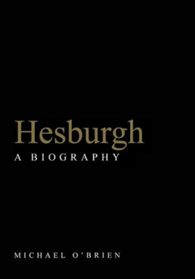Hesburgh  -     By: Michael O'Brien