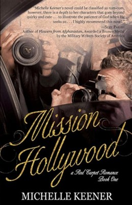 Mission Hollywood  -     By: Michelle Keener