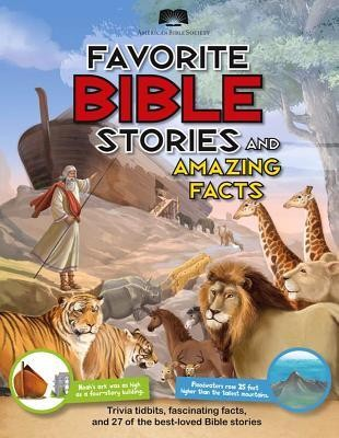 American Bible Society Favorite Bible Stories and Amazing Facts, Paper  -