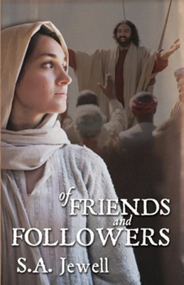 Of Friends and Followers  -     By: S.A. Jewell