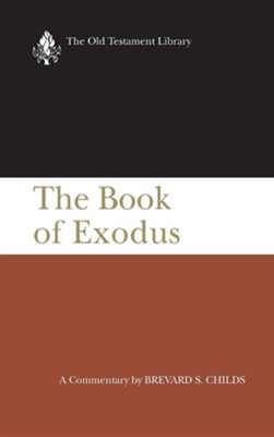 The Book of Exodus: Old Testament Library [OTL] (Hardcover)   -     By: Brevard Childs