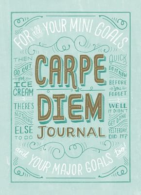 Carpe Diem Journal  -     By: Mary Kate McDevitt