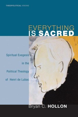 Everything Is Sacred  -     By: Bryan C. Hollon