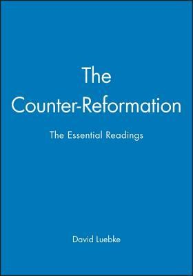 The Counter Reformation:  -     Edited By: David M. Luebke     By: Luebke & David M. Luebke(ED.)