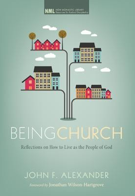 Being Church  -     By: John F. Alexander