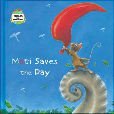 Moti Saves the Day: A Fable from Around the World  -     Edited By: Ronan Keane