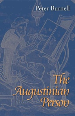 The Augustinian Person  -     By: Peter Burnell