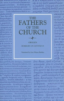 Origen Homilies on Leviticus 1-16  -     Translated By: Gary Wayne Barkley     By: Origen