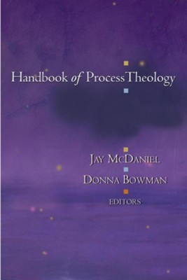 Handbook of Process Theology  -     By: Donna Bowman