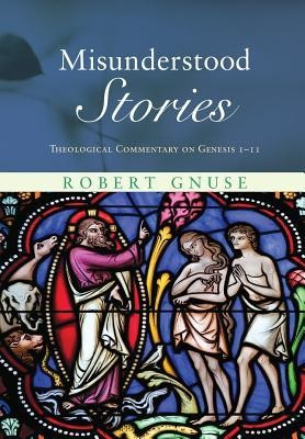 Misunderstood Stories  -     By: Robert Gnuse