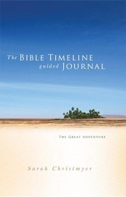 The Bible Timeline Guided Journal  -     By: Christmyer Sarah