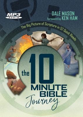 The 10 Minute Bible Journey MP3 audiobook   -     By: Dale Mason
