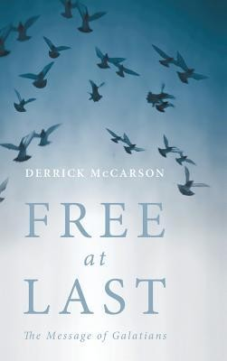Free at Last  -     By: Derrick McCarson