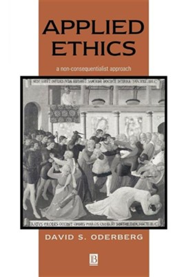 Applied Ethics  -     By: David S. Oderberg