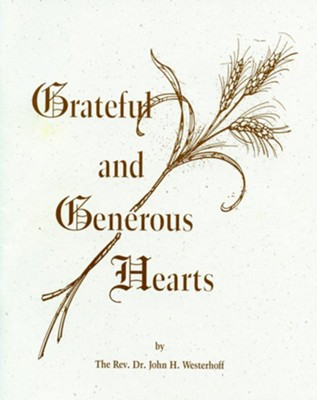 Grateful and Generous Hearts  -     By: John H. Westerhoff III