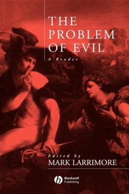 Problem of Evil  -     By: Mark J. Larrimore