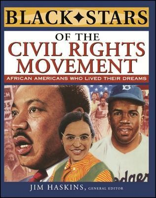 Black Stars of the Civil Rights Movement  -     Edited By: Jim Haskins     By: James Haskins, Eleanora E. Tate & Clinton Cox