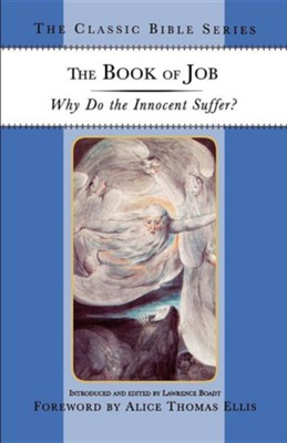 The Book of Job: Why Do the Innocent Suffer   -     By: Lawrence Boadt