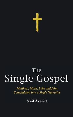 The Single Gospel  -     By: Neil Averitt