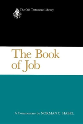 The Book of Job: Old Testament Library [OTL] (Paperback)   -     By: Norman C. Habel