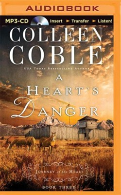 A Heart's Danger - unabridged audiobook on MP3-CD  -     By: Colleen Coble